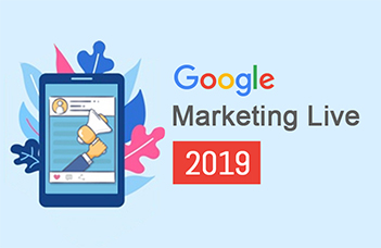 Google Marketing Live 2019: Discovery Ads, Smart Bidding and Much More…