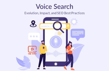 Voice Search: Evolution, Impact, and SEO Best Practices